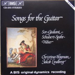 Songs for the guitar. Sor, Giuliani, Schubert, Spohr, Weber. Hogman, Lindberg. 1 CD. BIS 293