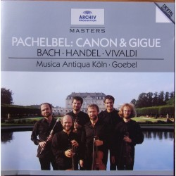 Pachelbel: Canon and Gigue. & Bach, Handel, vivaldi. Musica Antique Koln, Reinhard Goebel. 1 CD. Archiv