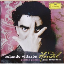Handel Arias. Rolando Villazon. Gabrieli Players, Paul Mccreesh. 1 CD. DG